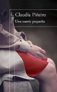 Una suerte pequeña (Spanish Edition)
