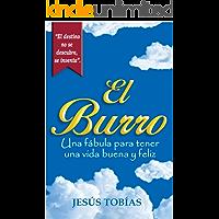 El Burro: Una fábula para tener una vida