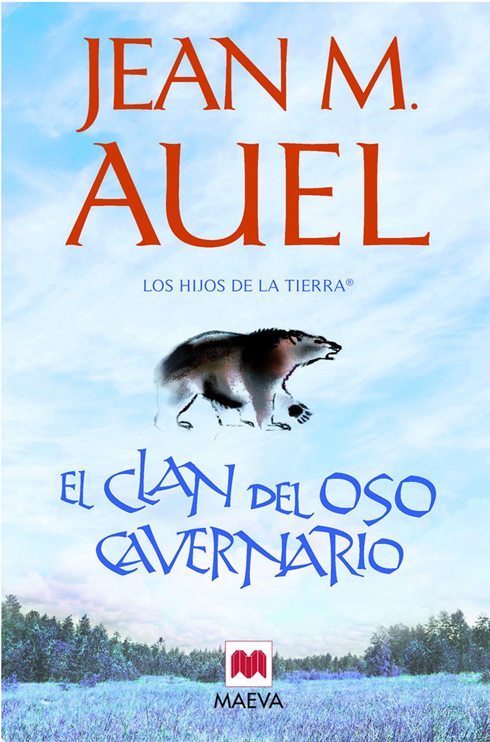 El clan del oso cavernario: LOS HIJOS DE LA TIERRA® 1: Amazon.es: Jean  Marie Auel, Leonor Tejada Conde-Pelayo: Libros