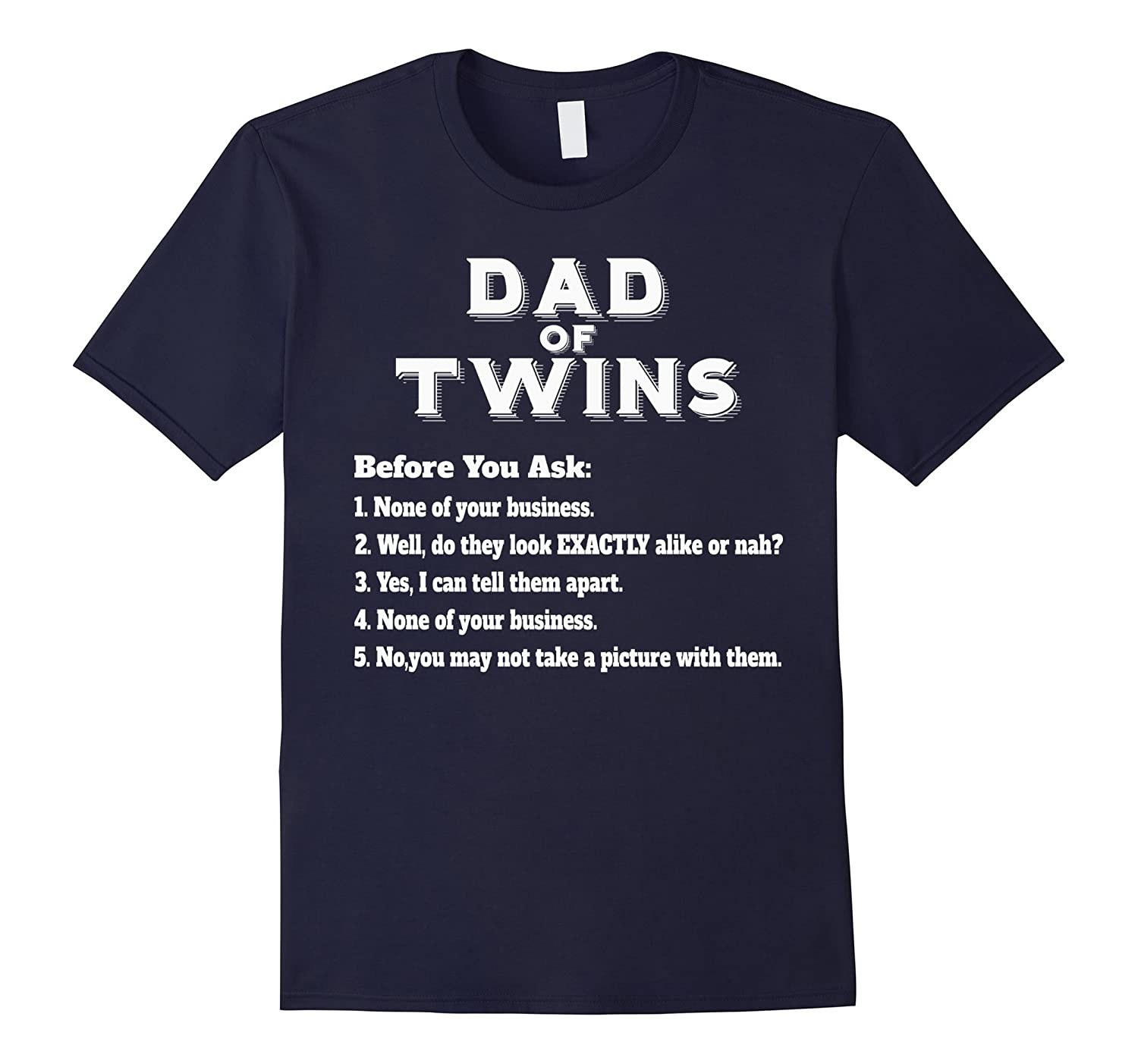f6c596fe Mens Funny Twins Dad T-shirt for Fathers Day Common Questions ...