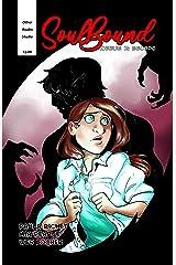 SoulBound Issue 2: Escape Kindle Edition
