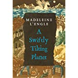 A Swiftly Tilting Planet (A Wrinkle in Time Quintet, 4)