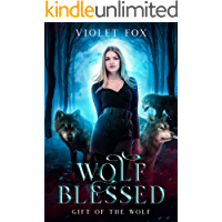 Wolf Blessed: A Rejected Mate Wolf Shifter Romance : (Gift of The Wolf)