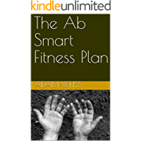 The Ab Smart Fitness Plan