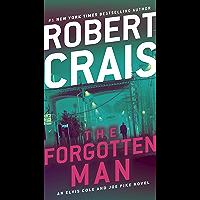The Forgotten Man: An Elvis Cole and Joe Pike Novel (An Elvis Cole Novel Book 10)