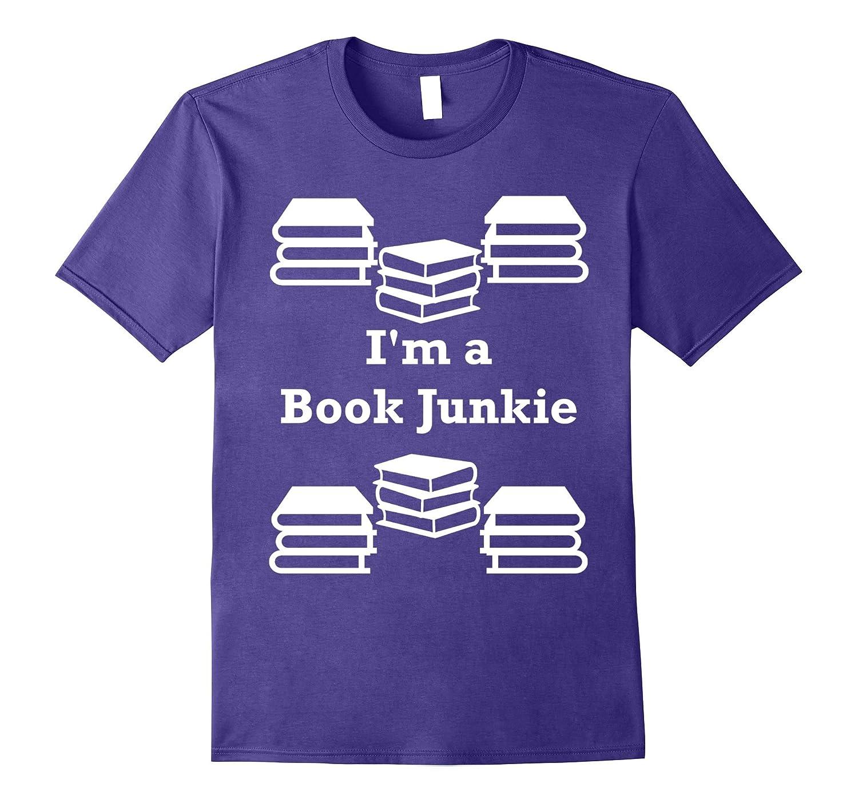 I'm a Book Junkie Cute Nerdy Shirt-ANZ