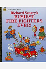 Richard Scarry's Busiest Firefighters Ever! (Little Golden Book) Hardcover