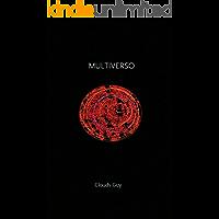Multiverso (A Série Multiverso Livro 1)