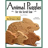 Animal Puzzles for the Scroll Saw, Second Edition: Newly Revised & Expanded, Now 50 Projects in Wood (Fox Chapel Publishing)