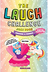 The Laugh Challenge Joke Book: Unicorn & Friends Edition: A Fun and Interactive Joke Book for Kids Ages 6, 7, 8, 9, 10, 11, and 12 Years Old Kindle Edition