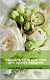 11 Secrets from New York City Budget Weddings (Budget Weddings NYC)