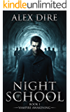 Night School Book 1: Vampire Awakening