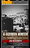 A German Winter: The third Otto Fischer novel (English Edition)