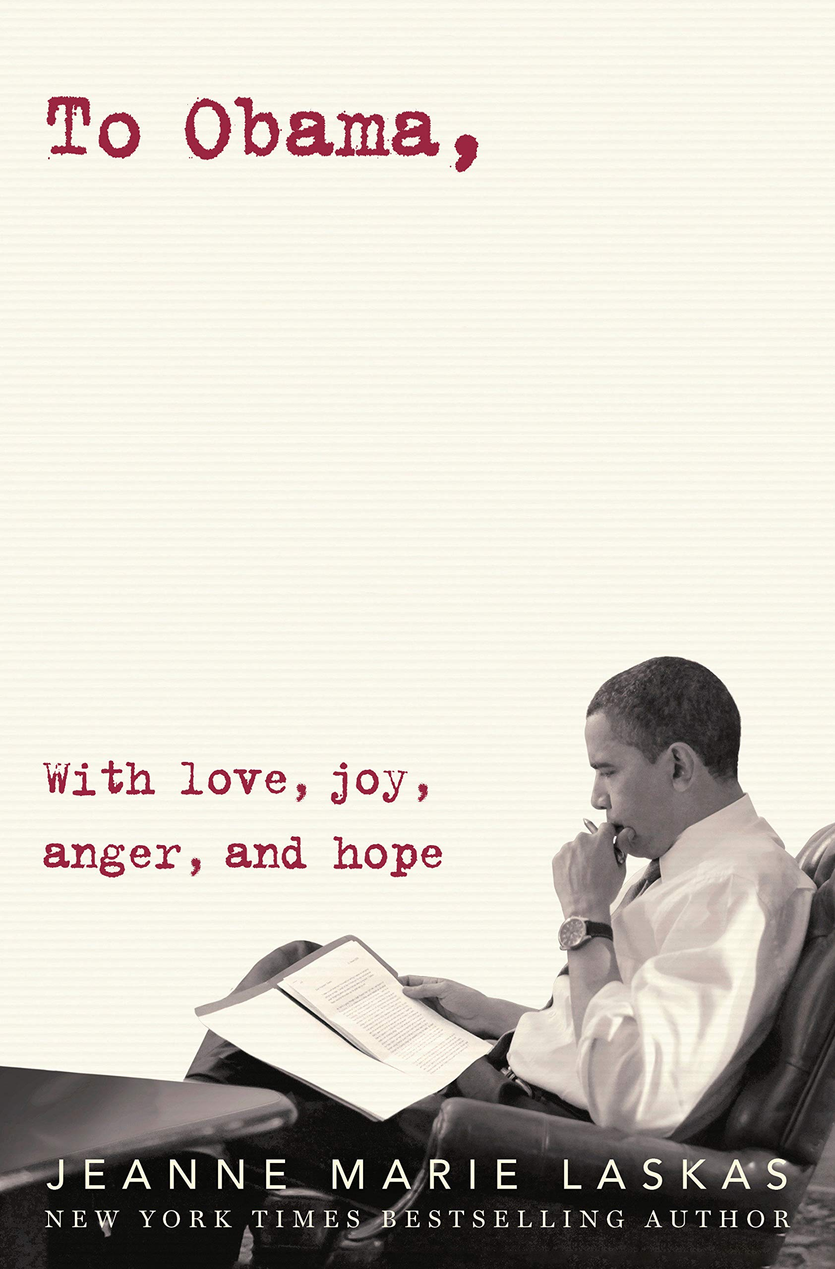 Amazon To Obama With Love Joy Anger And Hope 9780525509387