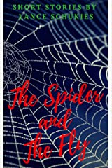 The Spider and The Fly: Short story (Shorts Book 1) Kindle Edition