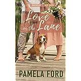 Love on the Lane: A heartwarming small town romance (The Bachelor Next Door Book 1)