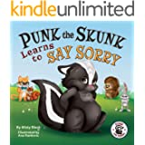 Punk the Skunk Learns to Say Sorry: A picture book about empathy, forgiveness, and saying you're sorry. For kids ages 3-7, pr