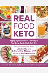 Real Food Keto: Applying Nutritional Therapy to Your Low-Carb, High-Fat Diet Paperback