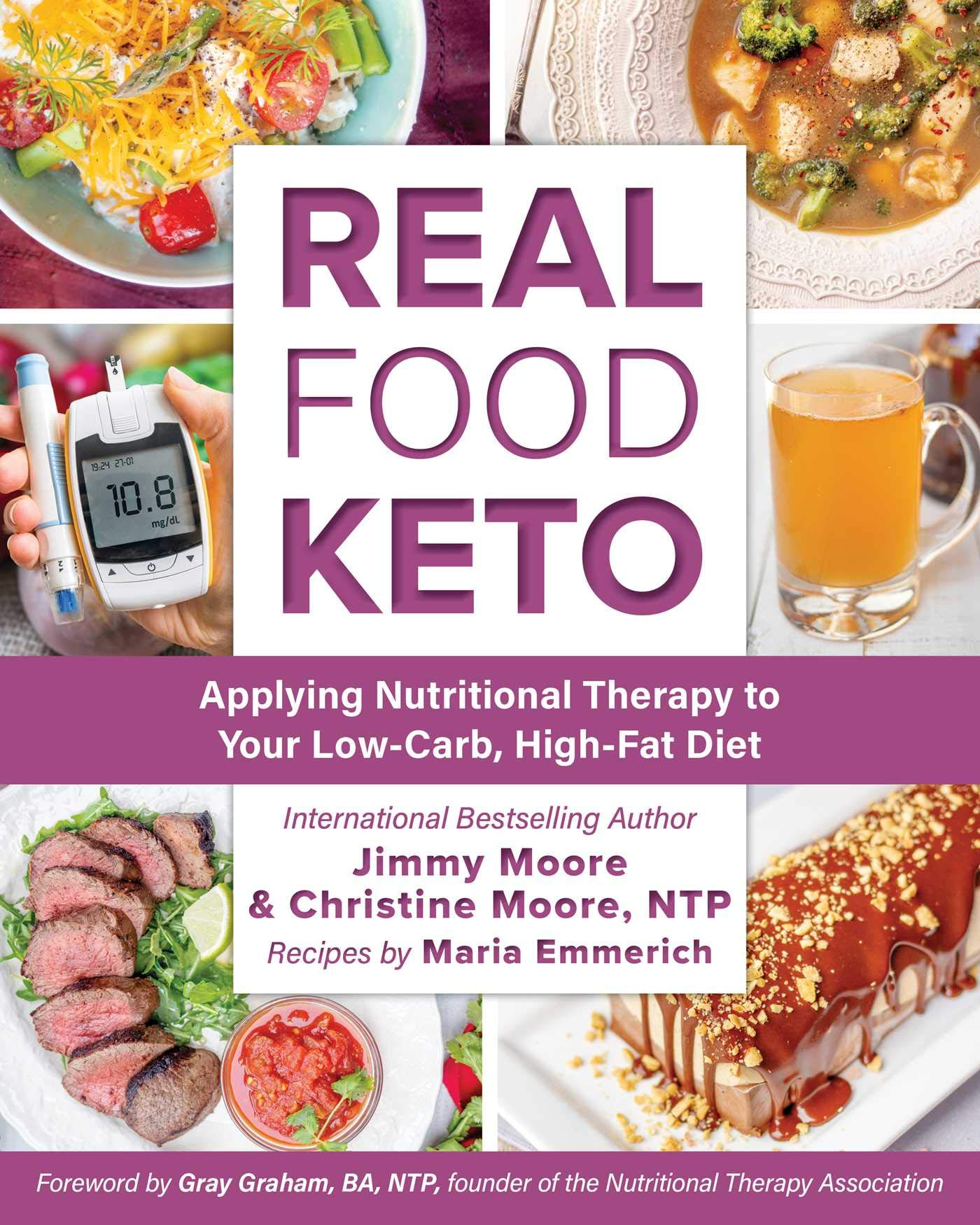 Real Food Keto Applying Nutritional Therapy To Your Low