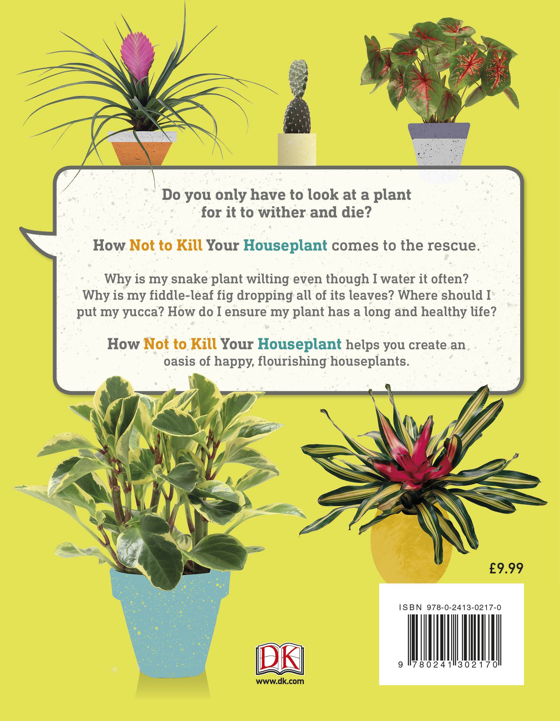 4a6da603c67 How Not to Kill Your Houseplant  Survival Tips for the Horticulturally  Challenged  Amazon.co.uk  Veronica Peerless  9780241302170  Books