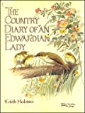 The Country Diary of an Edwardian Lady: A Facsimile Reproduction of a Naturalist's Diary for the Year 1906