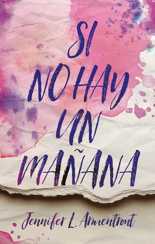 Si no hay un mañana (Latidos) eBook: Armentrout, Jennifer, Montero ...