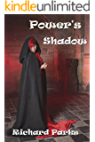 Power's Shadow (The Laws of Power Book 3)