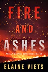 Fire and Ashes (Angela Richman, Death Investigator Book 2) Kindle Edition