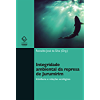Integridade ambiental da represa de Jurumirim: ictiofauna e relações ecológicas