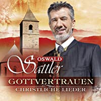 Gottvertrauen-Christliche Lieder