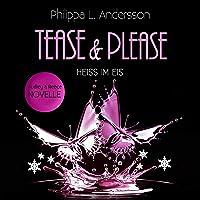 Heiss im Eis: Tease & Please-Reihe 4