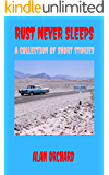 Rust Never Sleeps: A Collection of Short Stories