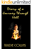 Diary of a Journey Through Hell