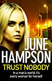 Trust Nobody: A gripping, twisty thriller from the queen of gritty crime fiction (Daisy Lane Book 1) (English Edition)