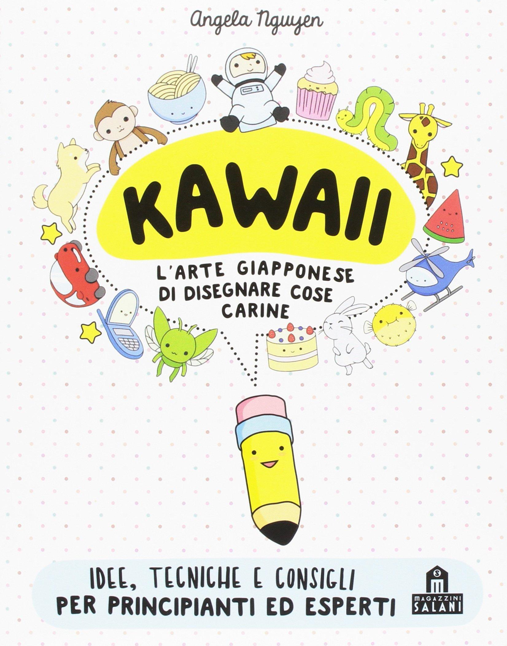 Amazon It Kawaii Per Tutti L Arte Giapponese Di Disegnare Cose