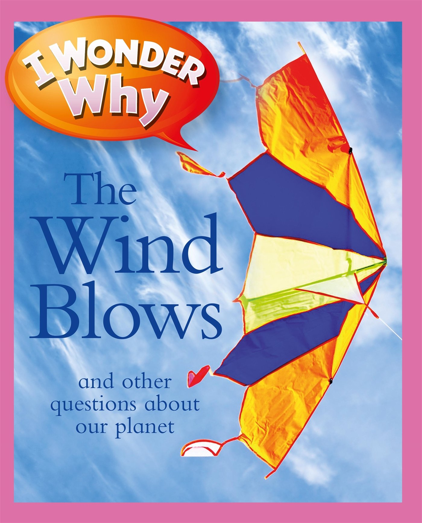 I Wonder Why the Wind Blows pdf