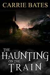 The Haunting on the Train Kindle Edition