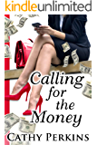 Calling for the Money (Holly Price Mystery Series Book 4)