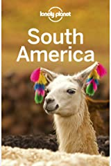 Lonely Planet South America (Travel Guide) Kindle Edition