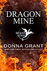 Dragon Mine (Dragon Kings Book 2) Kindle Edition