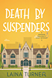 Death By Suspenders (A Spencer University Cozy Mystery Book 1)