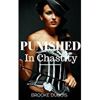 Punished in Chastity: Femdom, whipping, and male chastity (Femdom Slave Book 2) (English Edition)