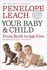 Your Baby and Child Kindle Edition