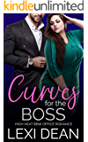 Curves For The Boss: High Heat BBW Office Romance (Curvy Girl For The Alpha Book 3)