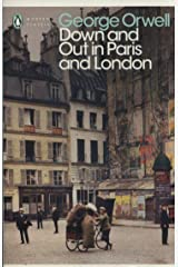 Modern Classics Down and Out in Paris and London (Penguin Modern Classics) Paperback
