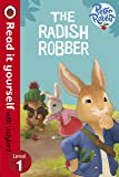 Peter Rabbit: The Radish Robber - Read it yourself with Ladybird: Level 1