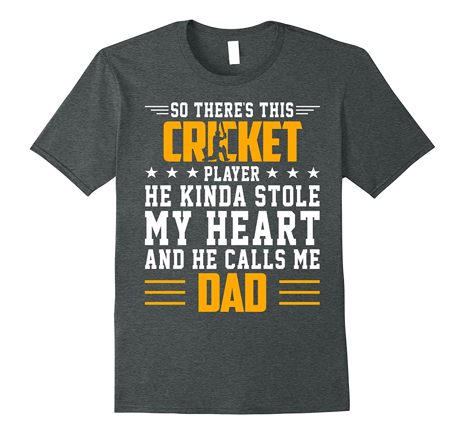 Cricket Player Stole My Heart Calls Me Dad Father Day Shirt