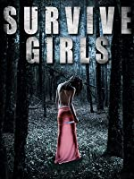 Survive Girls (English Subtitled)