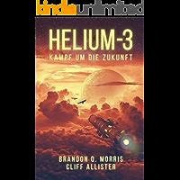 HELIUM-3: Kampf um die Zukunft