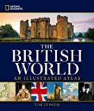 National Geographic The British World: An